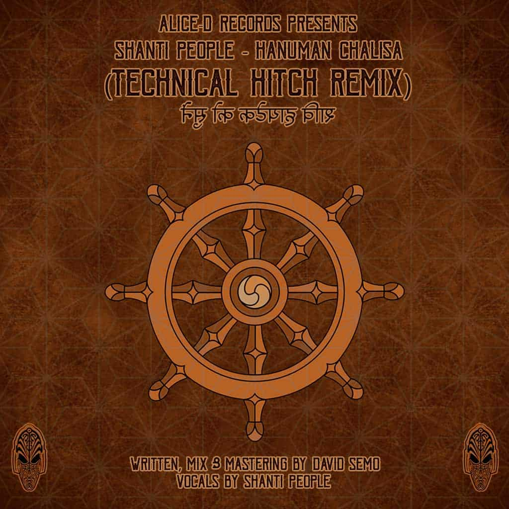 Shanti People- Hanuman Chalisa (Technical Hitch Remix) – Alice D Records